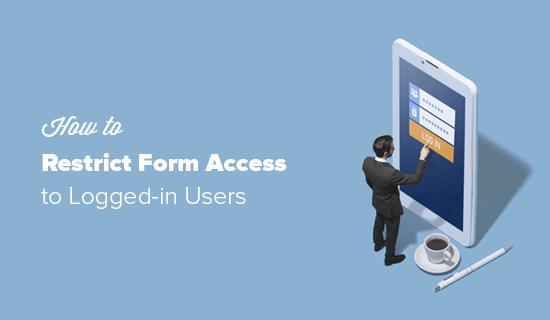 Restringir el acceso al formulario en WordPress