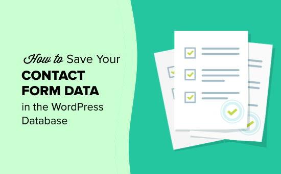 Guardar sus datos de formulario de contacto en su base de datos de WordPress