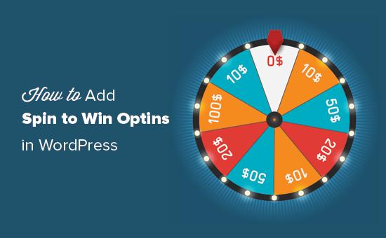 Cómo agregar un giro para ganar optin en WordPress