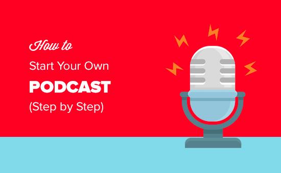 Guía paso a paso para comenzar tu propio podcast