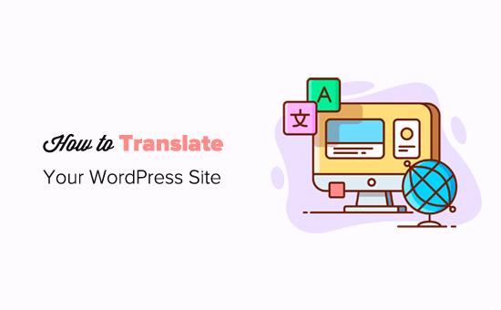 Cách dịch trang web WordPress của bạn với TranslatePress