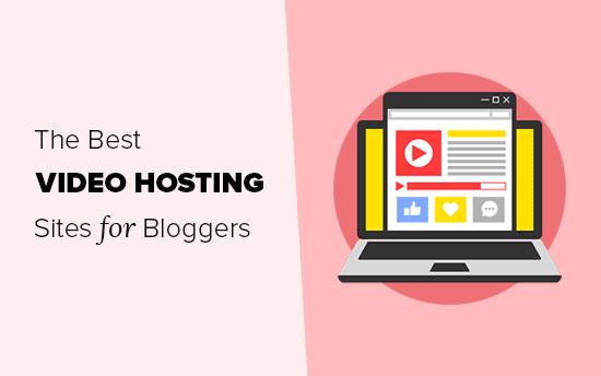 Los mejores sitios de alojamiento de video para bloggers