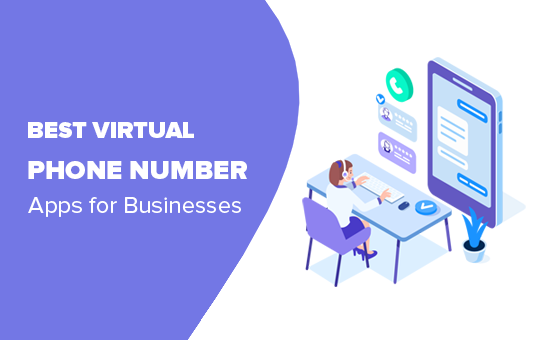 Las mejores aplicaciones de números de teléfono virtuales para empresas