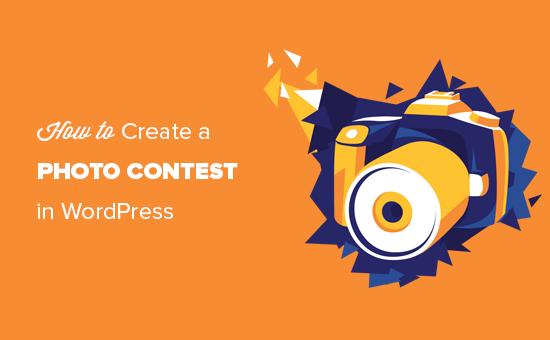 Cách tạo cuộc thi ảnh WordPress (từng bước) 1