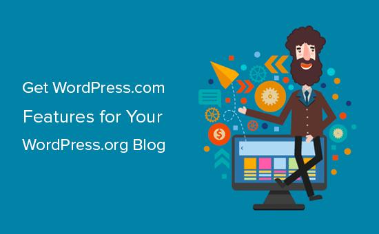 WordPress.org bloqlarınız üçün WordPress.com xüsusiyyətlərini əldə edin
