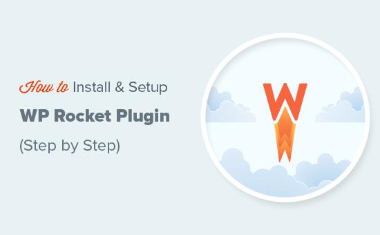 Cómo instalar y configurar fácilmente el complemento WP Rocket en WordPress