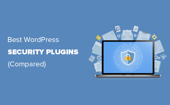 6 najlepszych wtyczek bezpieczeństwa WordPress do ochrony Twojej witryny (w porównaniu)