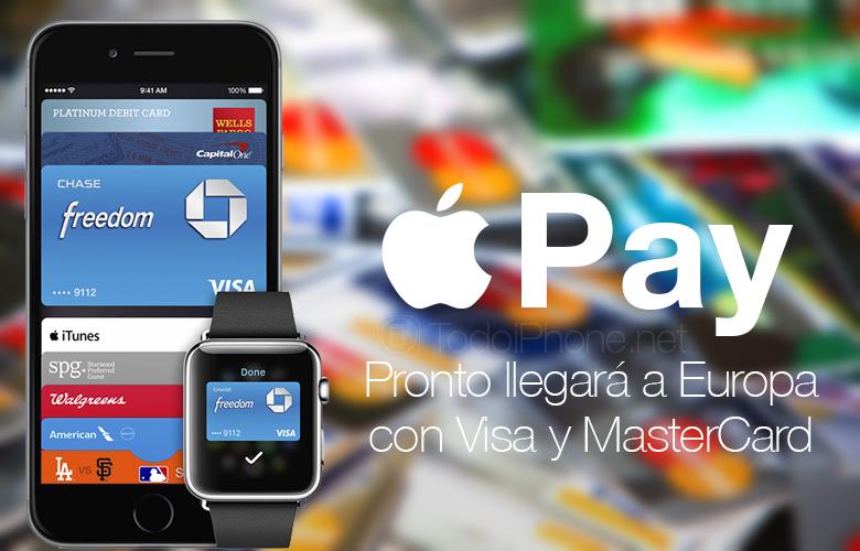 Apple Pay pronto estará disponible en Europa con Visa y MasterCard 2