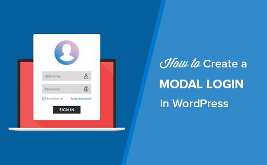 Kuinka luoda WordPress-kirjautumisen ponnahdustila (vaihe vaiheelta)