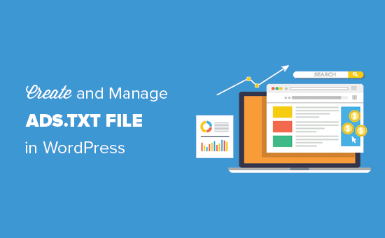 Cómo crear y administrar el archivo Ads.txt en WordPress