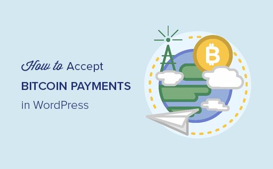 Aceptar pagos de Bitcoin en WordPress