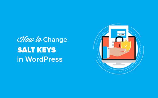 Cambiar WordPress Salt Keys