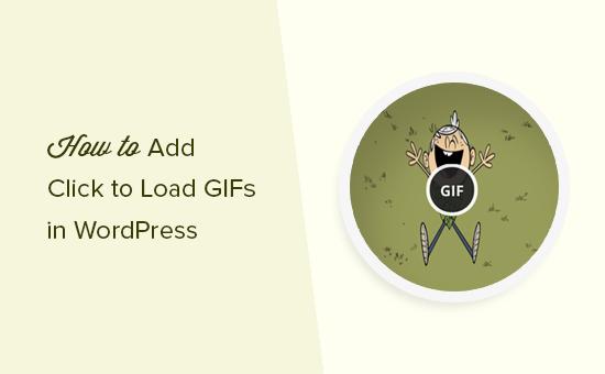 Agregar clic para cargar Gif en WordPress