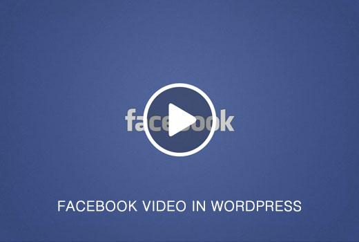 Agregando Facebook Videos en WordPress