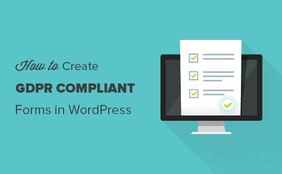 Cómo agregar formularios compatibles con GDPR en WordPress