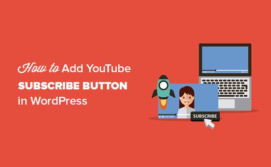 Ako pridať tlačidlo na odber YouTube na WordPress