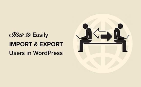 Importar y exportar usuarios en WordPress