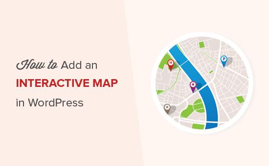 Thêm bản đồ tương tác vào WordPress