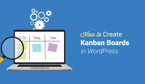 Trello-Like Kanban Board WordPress