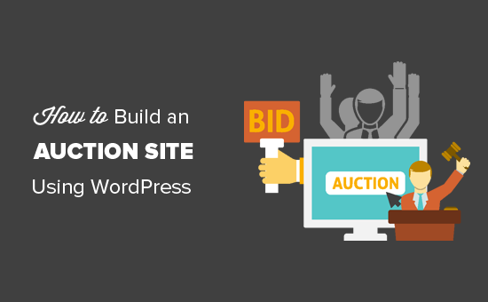 Construyendo un sitio de subastas como eBay usando WordPress