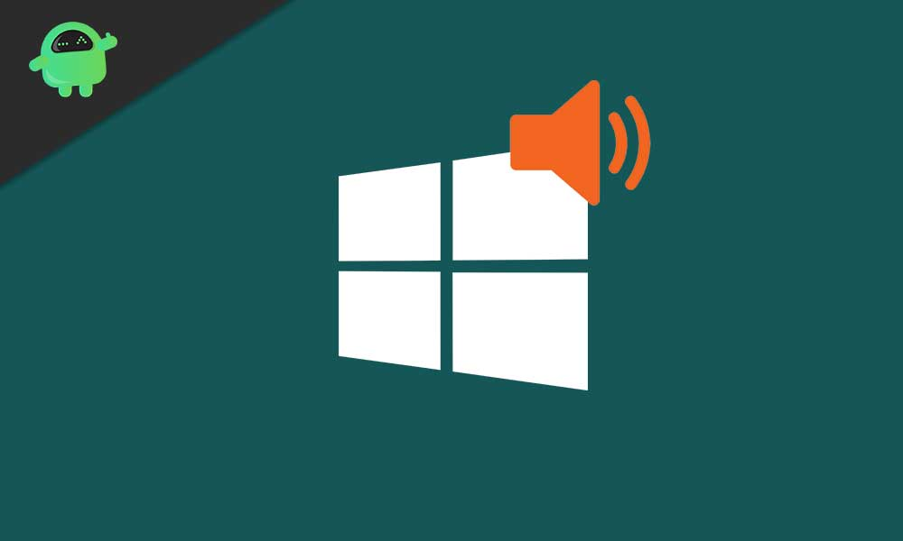 How to Manage, Improve, and Fix Sound Quality in Windows 10 ?