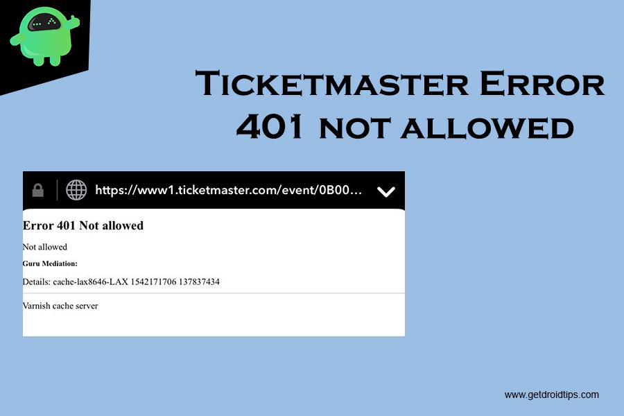 Ticketmaster Error 401 not allowed