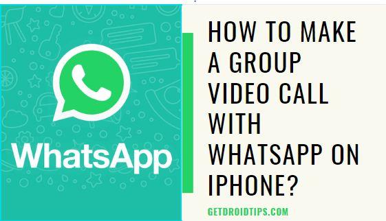 ¿Cómo hacer una videollamada grupal con WhatsApp en iPhone?