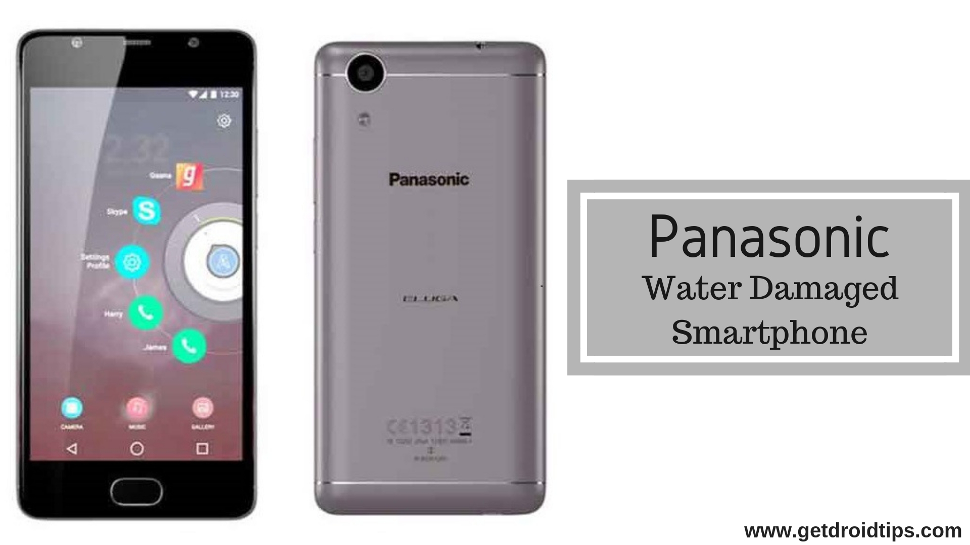 How to fix a Panasonic water damaged smartphone? [Quick Fix]