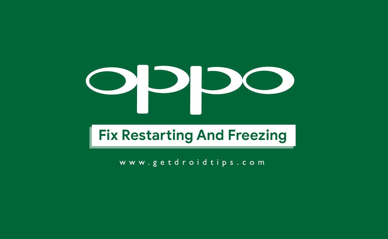 ¿Cómo solucionar el problema de reinicio y congelación de OPPO?
