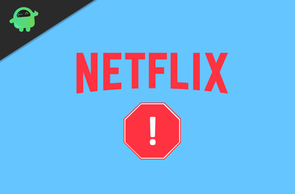 What are the download errors in Netflix? How to Fix them?