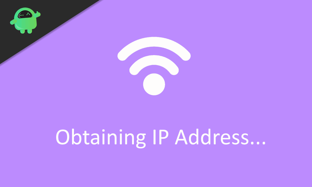 Why Android Wi-Fi Stuck on Obtaining IP Address Issue How to Fix
