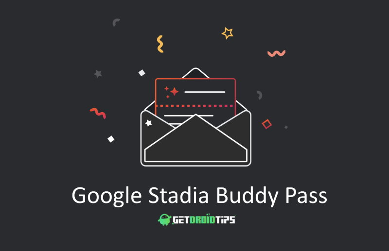 What is Buddy Pass For Founders on Stadia? How does it work?