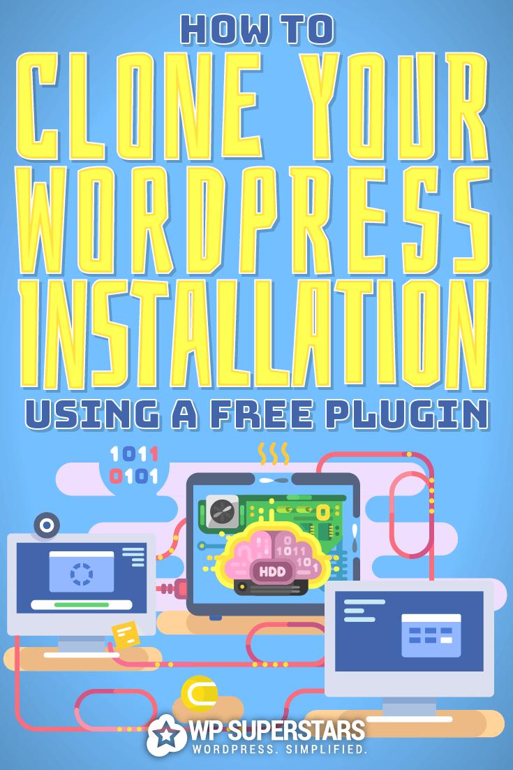 Ako naklonovať vaše stránky WordPress pomocou bezplatného doplnku