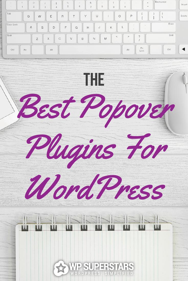 Los mejores complementos de WordPress Popover para acelerar su lista de correo electrónico