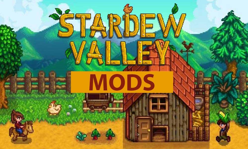 Las mejores modificaciones de Stardew Valley para julio de 2020