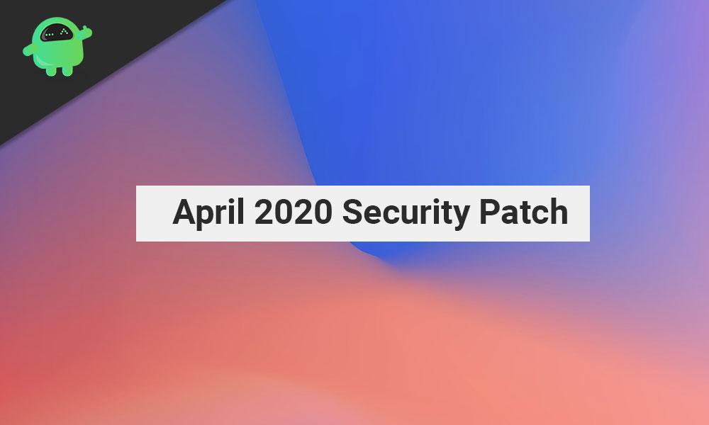 Descargue la actualización de seguridad QQ2A.200405.005 de abril de 2020 para Pixel 2/2 XL, 3/3 XL, 3a / 3a XL y Pixel 4 / 4XL