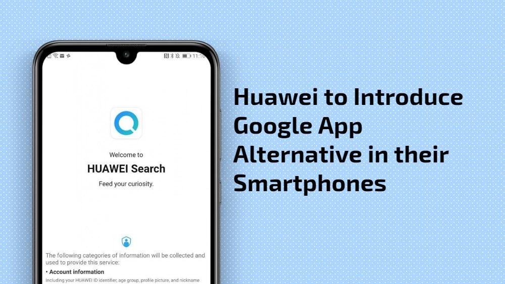 Huawei presentará la alternativa de la aplicación Google en sus teléfonos inteligentes
