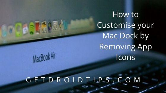 Cómo personalizar tu Mac Dock eliminando los íconos de aplicaciones
