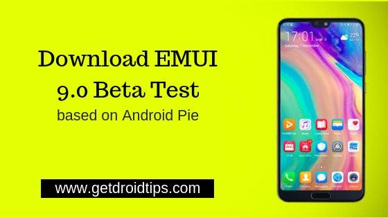 Descargue EMUI 9.0 basado en Android Pie Beta Test en Huawei P20, Mate 10, Honor 10 y más