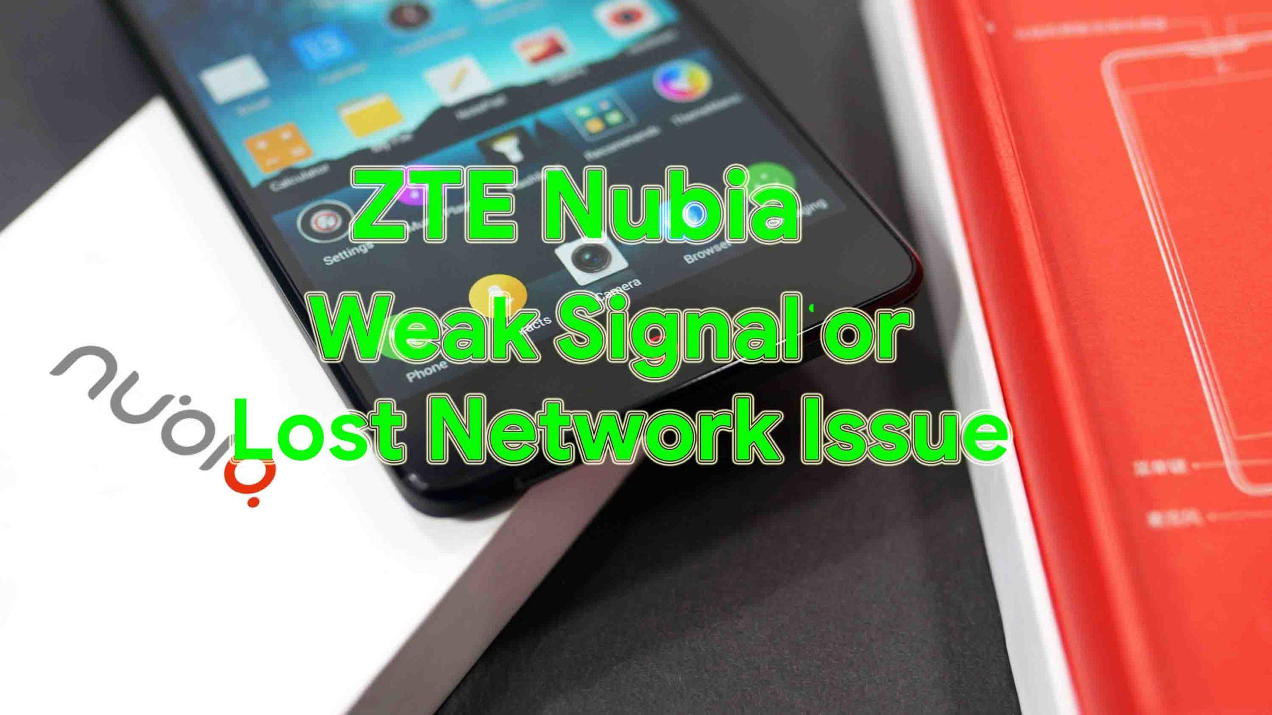 Guía para reparar la señal débil de ZTE Nubia o el problema de red perdida