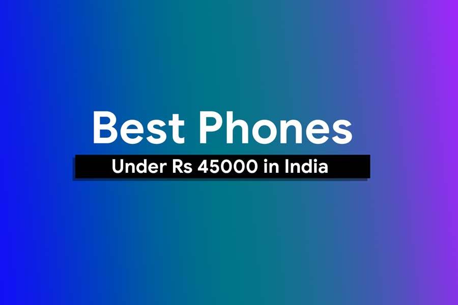 Los 10 mejores teléfonos con menos de Rs 45000 en India (diciembre de 2018)