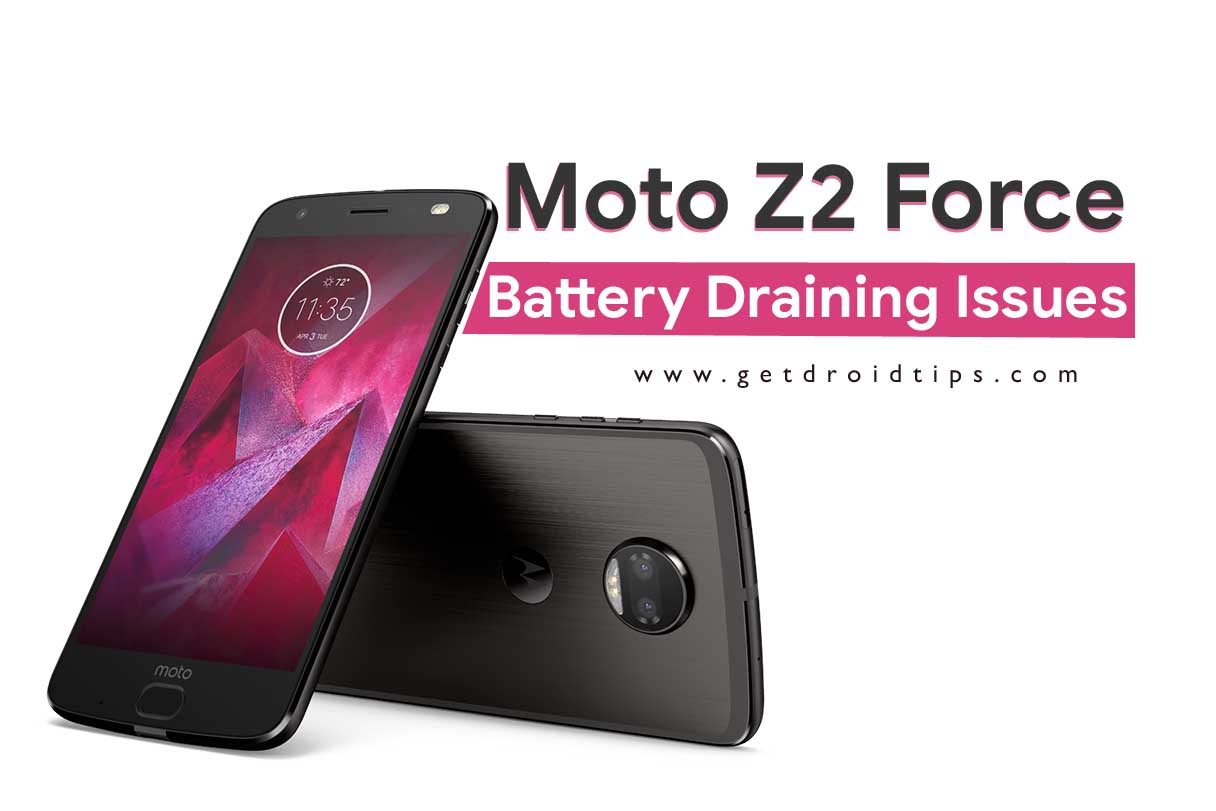Moto Z2 Force Battery Draining Issue