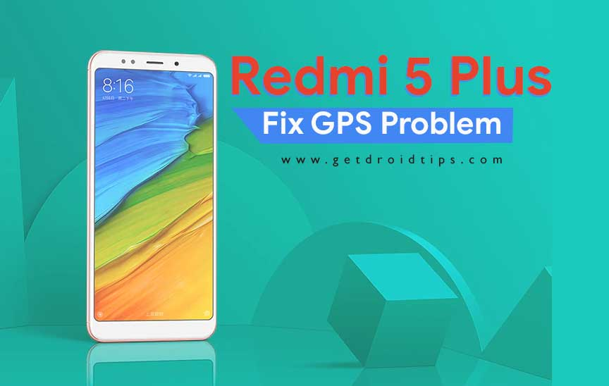 El GPS no funciona en mi Redmi 5 Plus: soluciones para solucionar