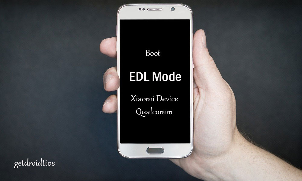 5 Methods to enter EDL mode on any Xiaomi smartphones [Qualcomm]