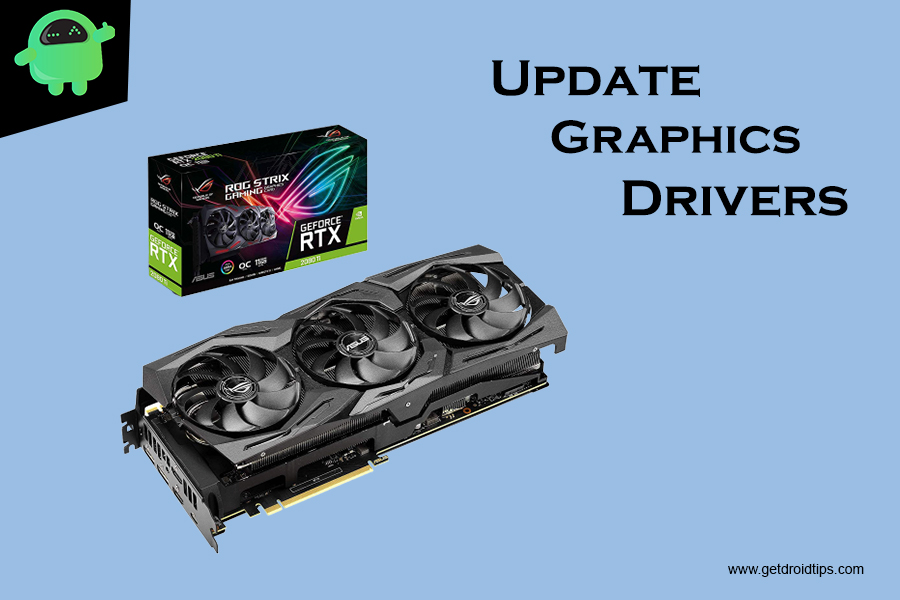 Update Graphics Drivers to Fix Gaming Related Issues