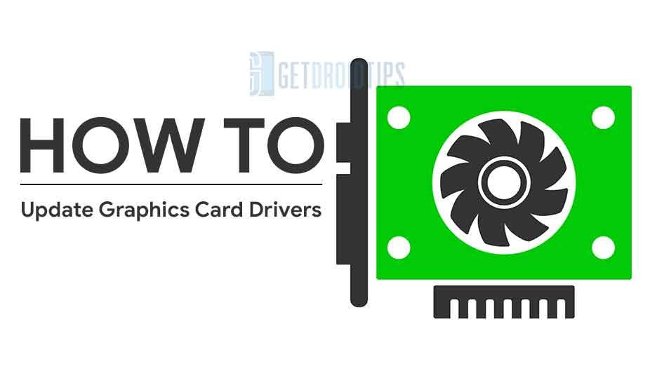 Cómo actualizar los controladores de la tarjeta gráfica [Simple Method to Update]