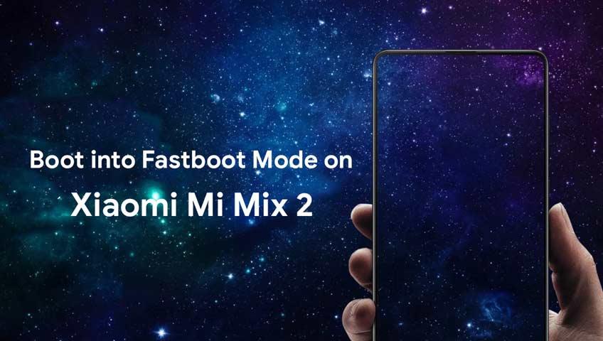 Cómo arrancar en modo Fastboot en Xiaomi Mi Mix 2