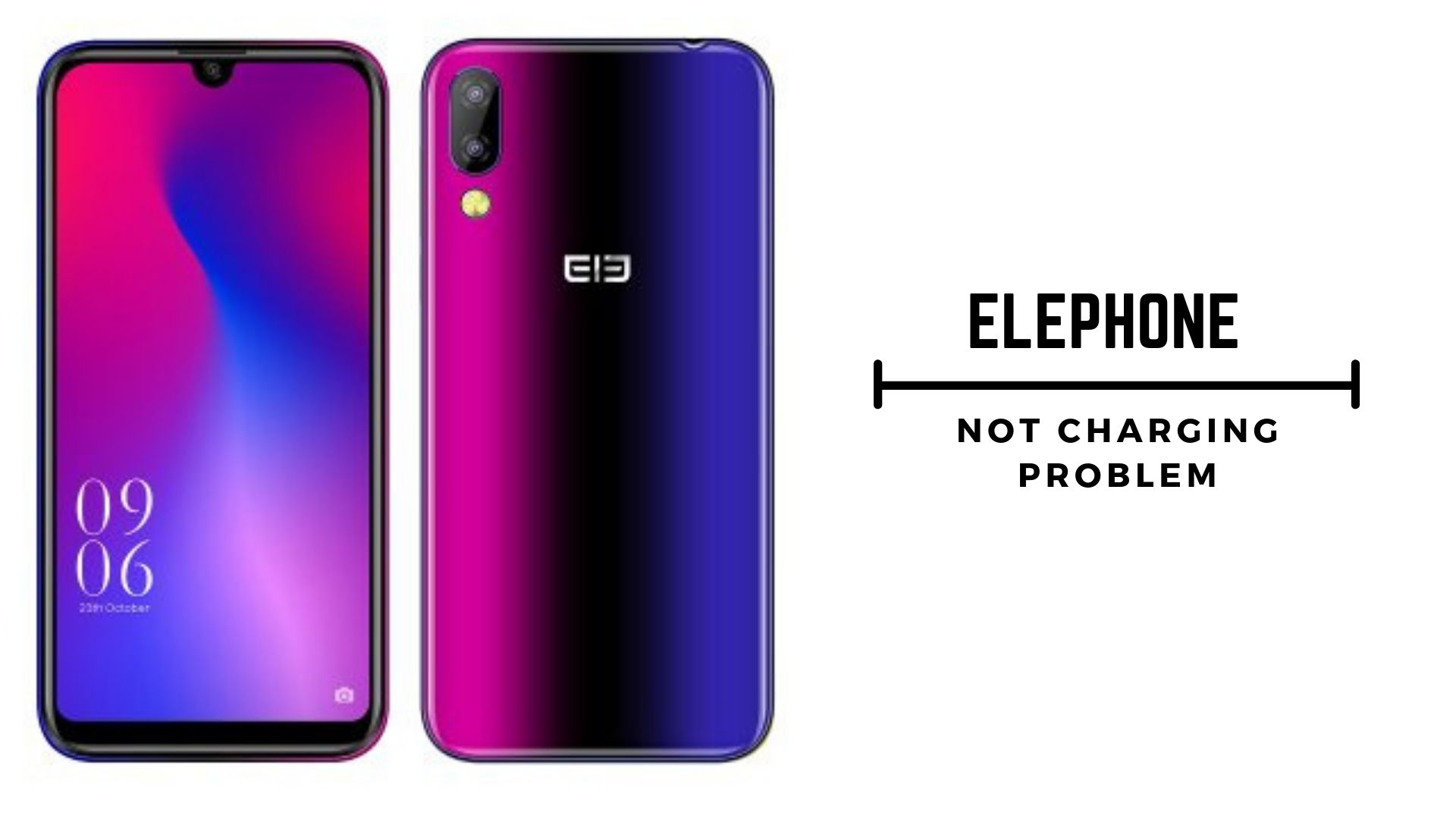 How to Fix Elephone Not Charging Problem [Troubleshoot]