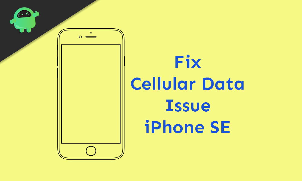 How to Fix Cellular data issue on iPhone SE
