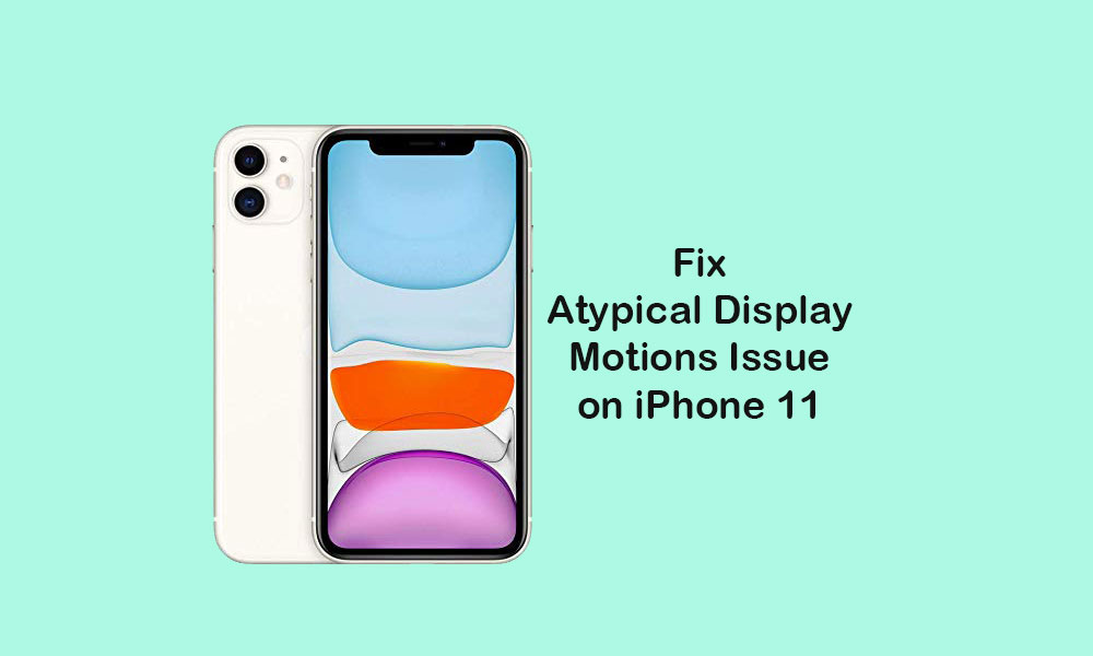 How to Fix Atypical display motions or ghost touch bug on iPhone 11